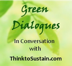 Green Dialogues: In Conversation With ThinktoSustain.com